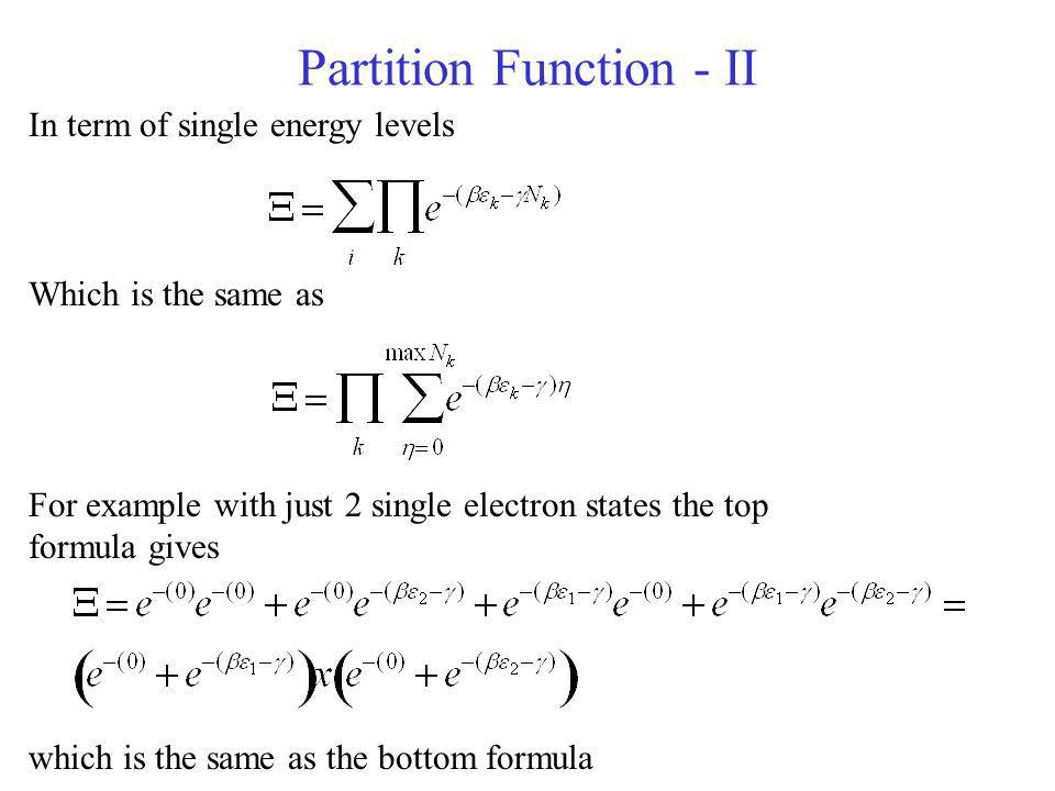 Partition Function - II