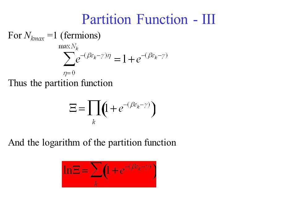 Partition Function - III