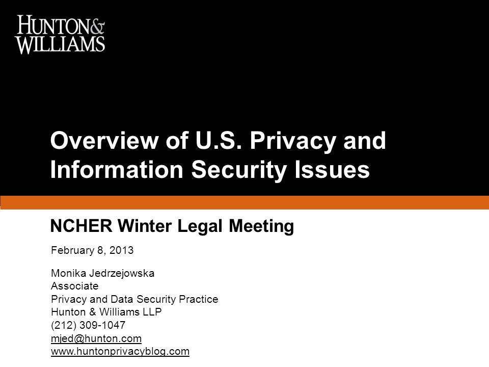 Overview of U.S. Privacy and Information Security Issues