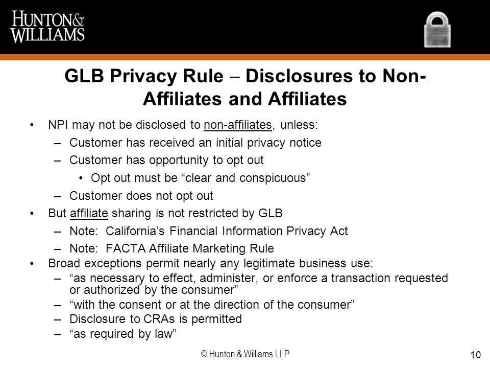 GLB Privacy Rule  Disclosures to Non-Affiliates and Affiliates