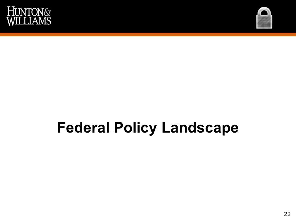 Federal Policy Landscape