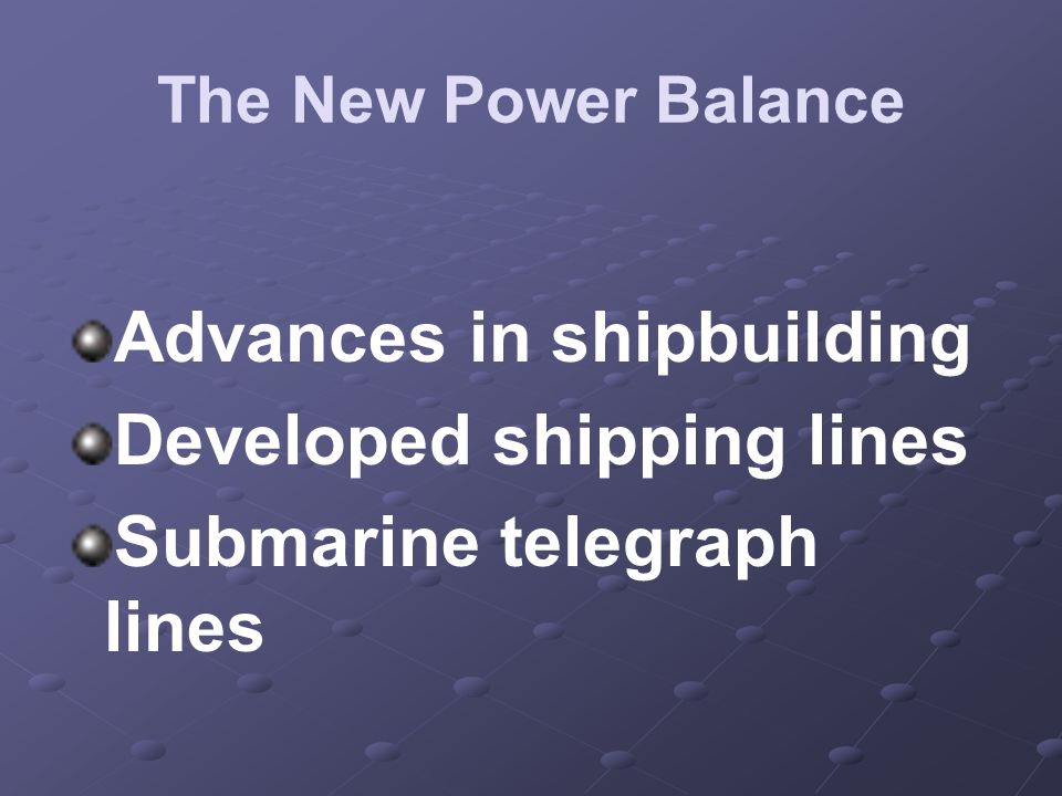 Advances in shipbuilding Developed shipping lines
