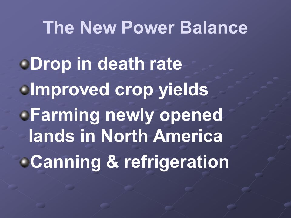 Farming newly opened lands in North America Canning & refrigeration