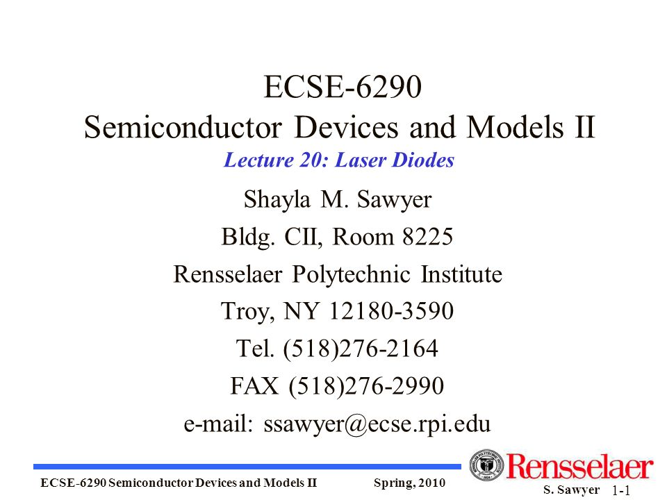 ECSE-6290 Semiconductor Devices and Models II Lecture 20: Laser Diodes