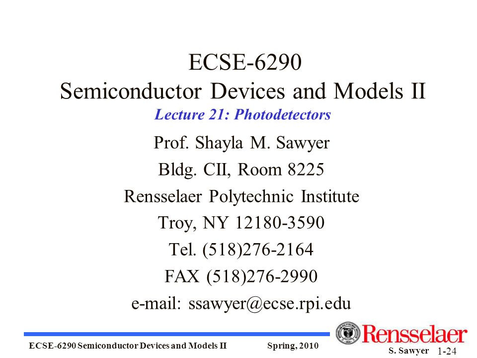 ECSE-6290 Semiconductor Devices and Models II Lecture 21: Photodetectors