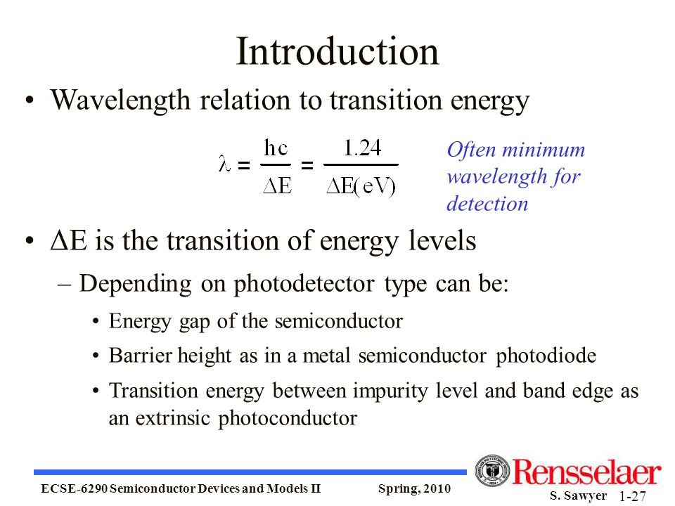Introduction Wavelength relation to transition energy