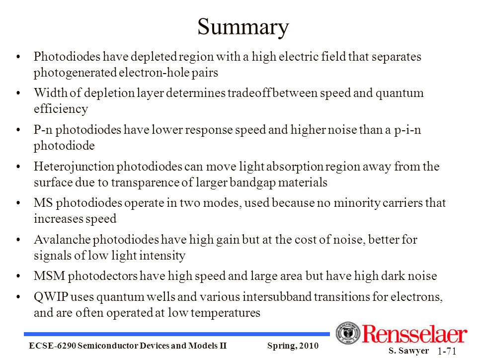 Summary Photodiodes have depleted region with a high electric field that separates photogenerated electron-hole pairs.