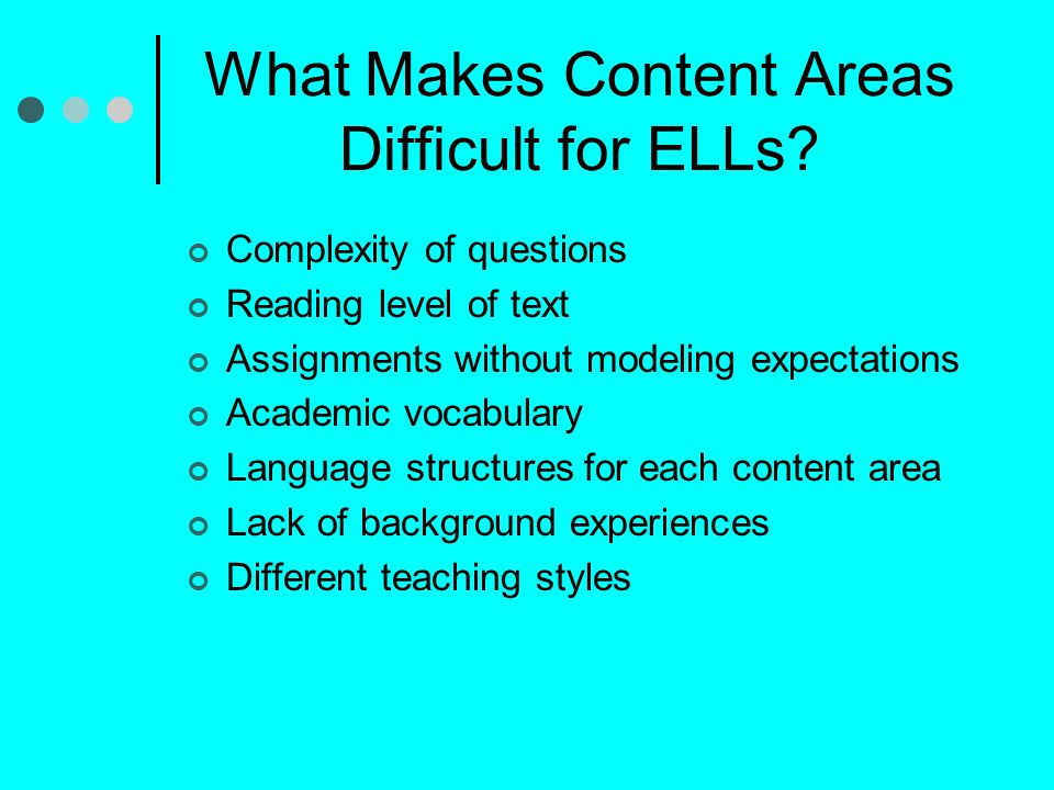 What Makes Content Areas Difficult for ELLs