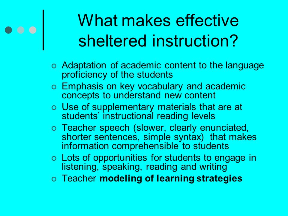 What makes effective sheltered instruction