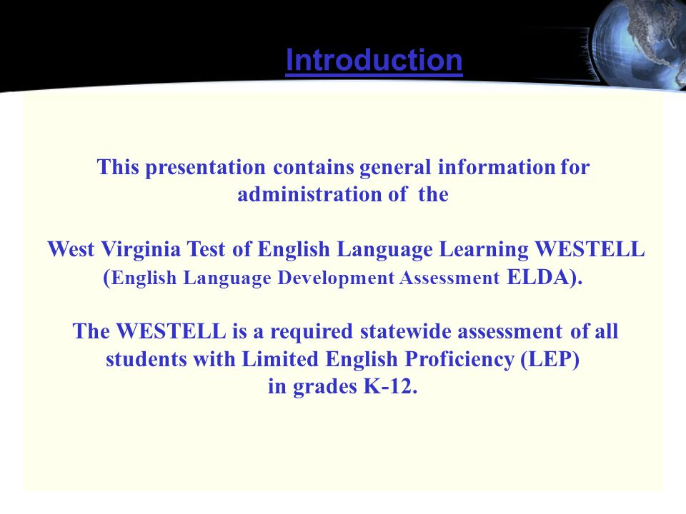 Introduction This presentation contains general information for administration of the.