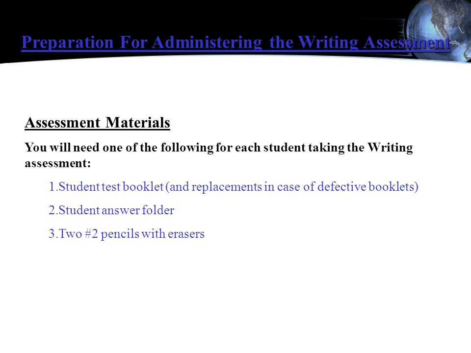 Preparation For Administering the Writing Assessment