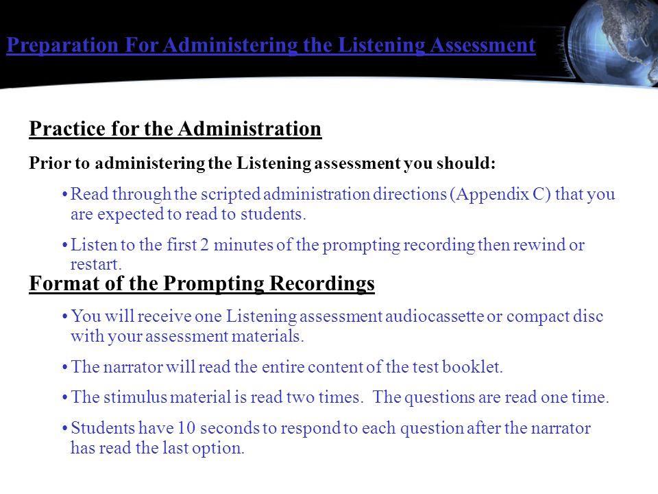 Preparation For Administering the Listening Assessment