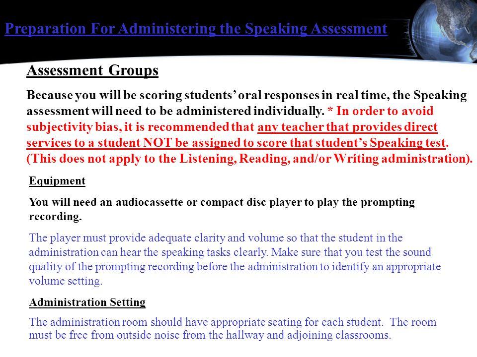 Preparation For Administering the Speaking Assessment