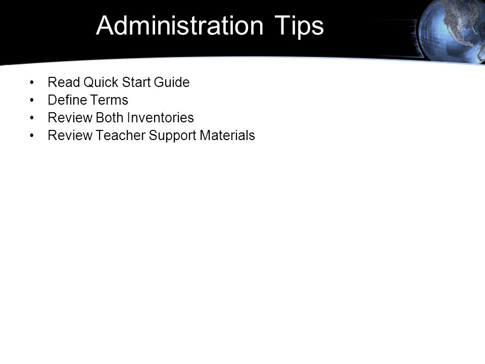 Administration Tips Read Quick Start Guide Define Terms