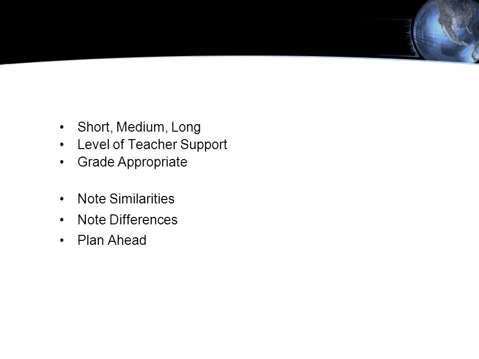 Define Terms Short, Medium, Long Level of Teacher Support