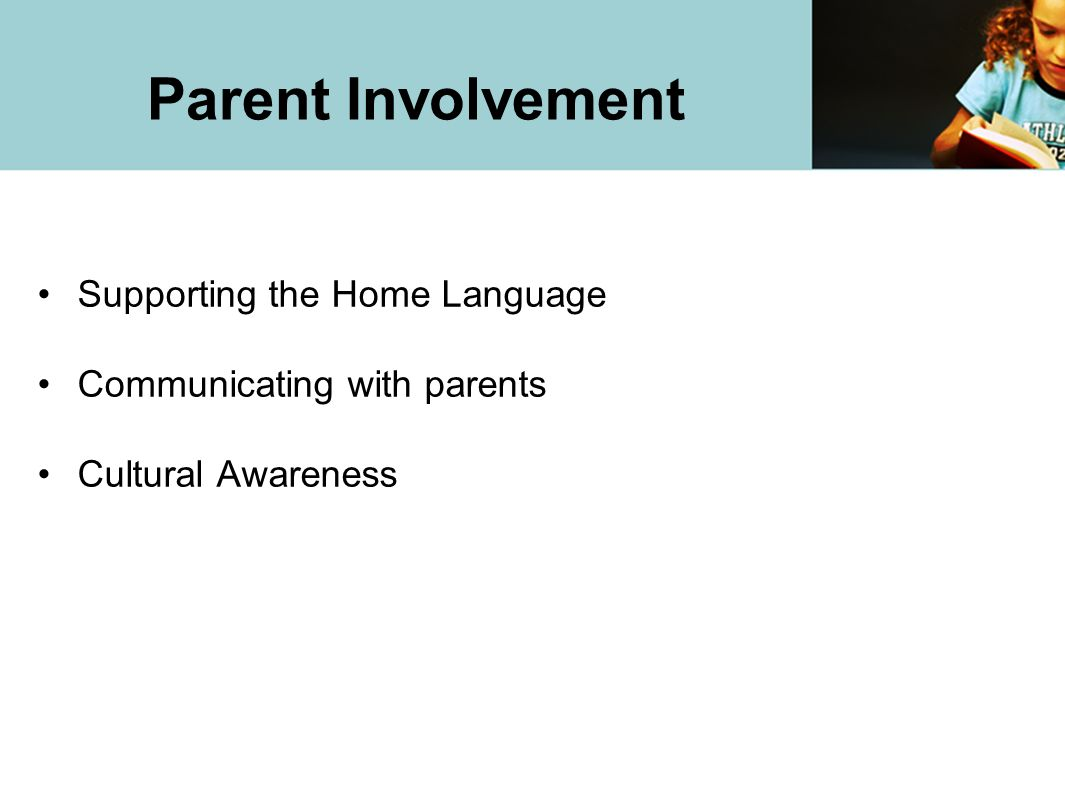 Parent Involvement Supporting the Home Language