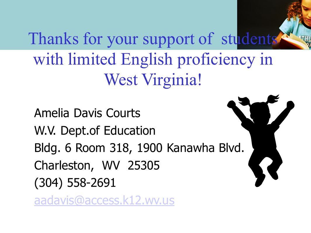 Thanks for your support of students with limited English proficiency in West Virginia!