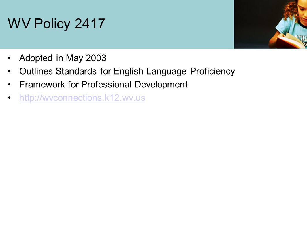 WV Policy 2417 Adopted in May 2003