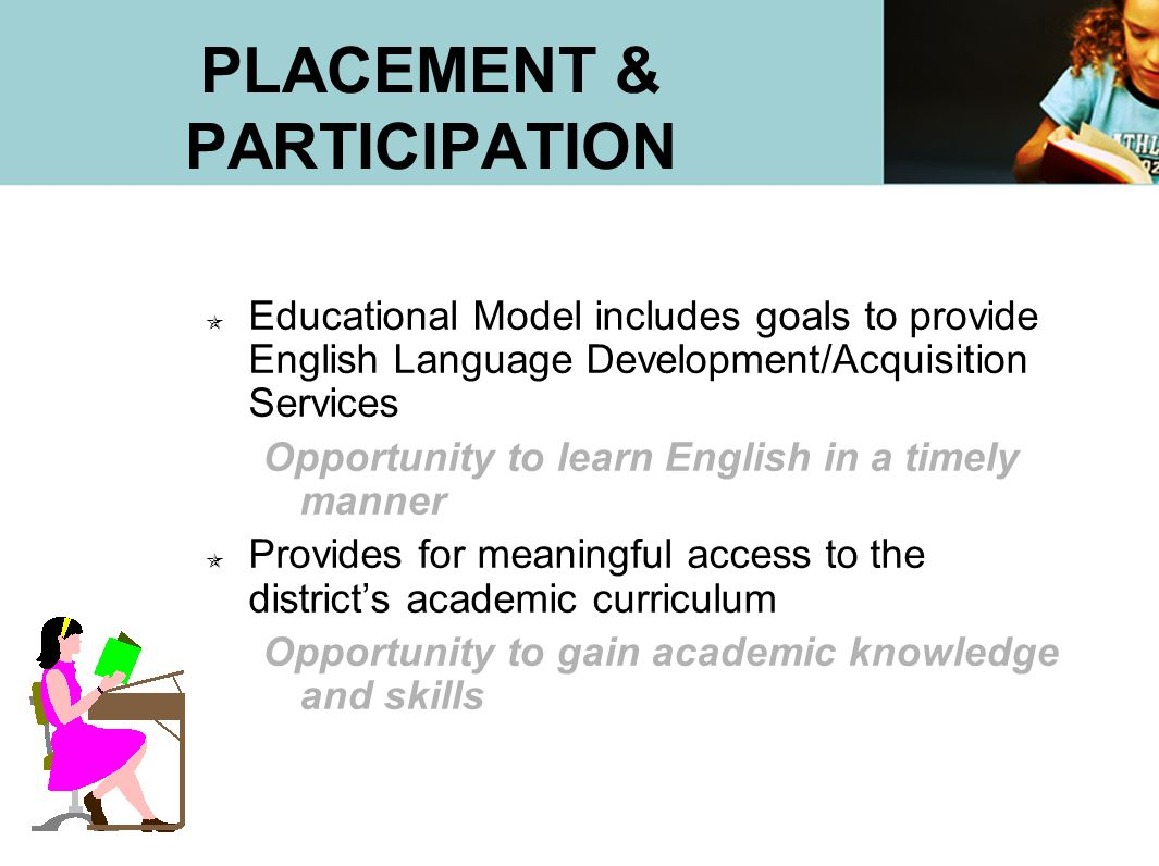 PLACEMENT & PARTICIPATION