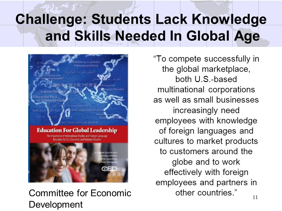 Challenge: Students Lack Knowledge and Skills Needed In Global Age