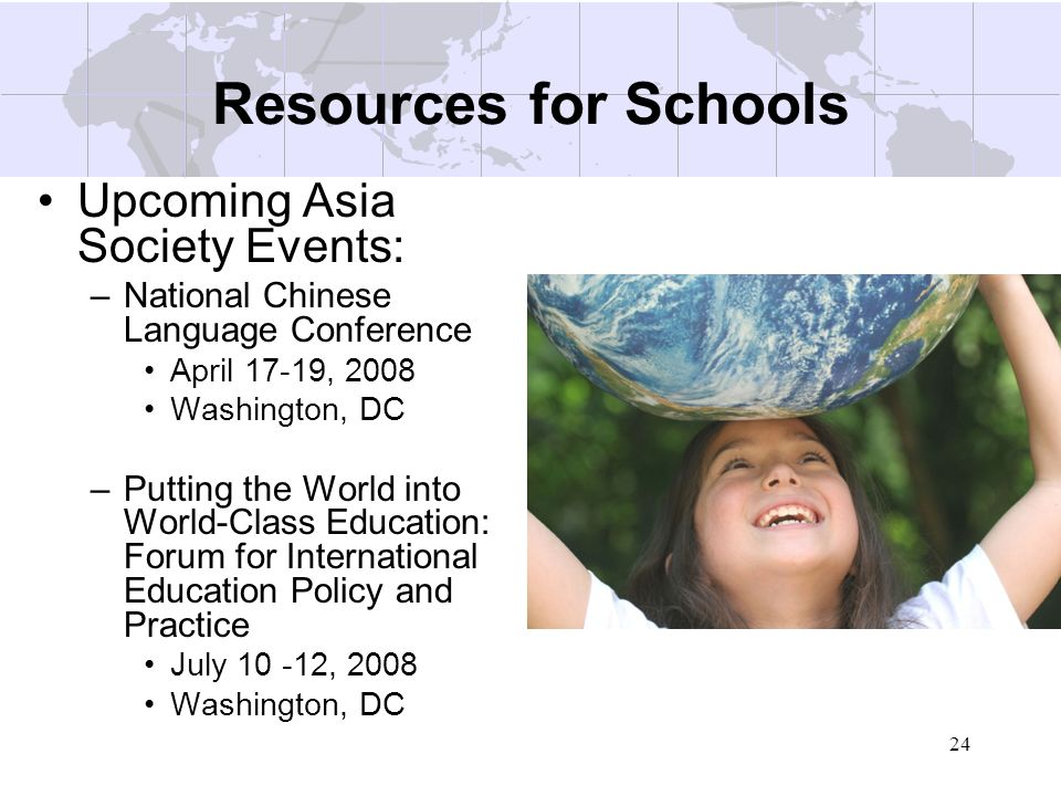 Resources for Schools Upcoming Asia Society Events: