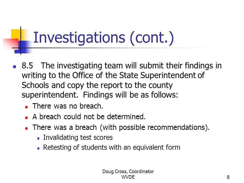 Investigations (cont.)