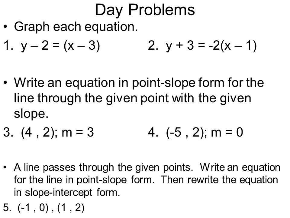 Day Problems Graph each equation. - ppt download