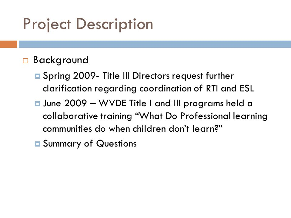 Project Description Background