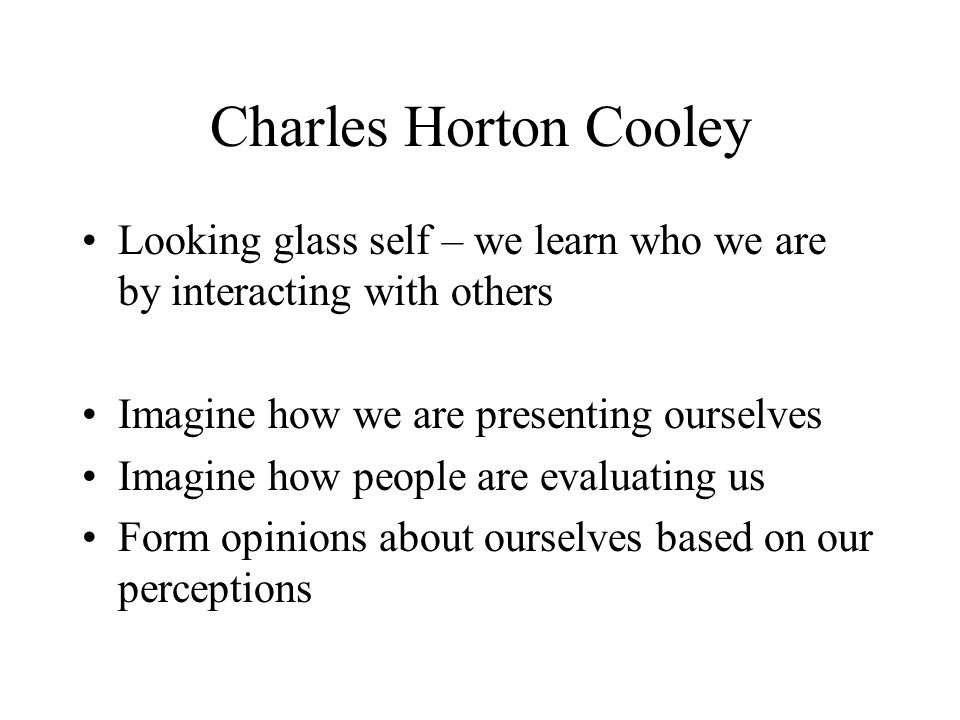 Cooley & the Looking Glass Self Research Paper Starter