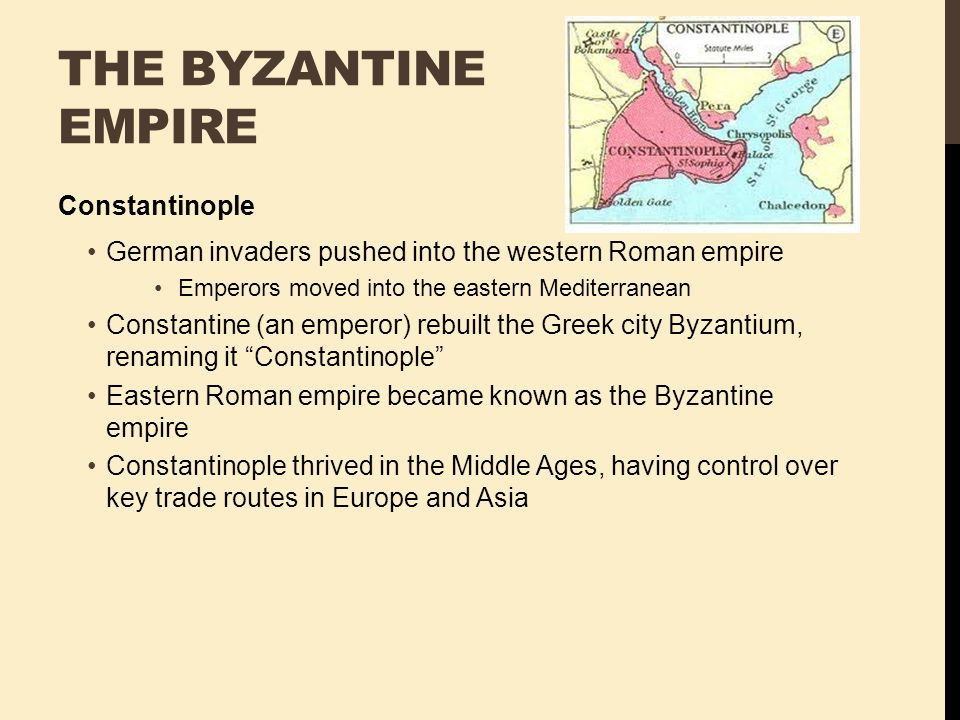 The Byzantine Empire Constantinople
