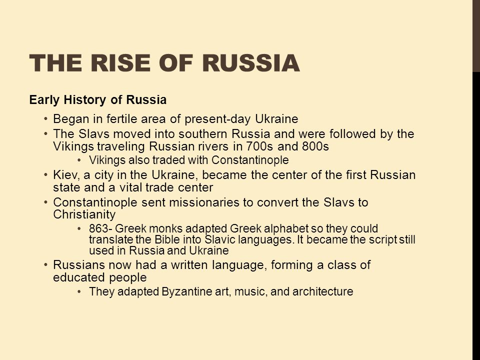 The Rise of Russia Early History of Russia
