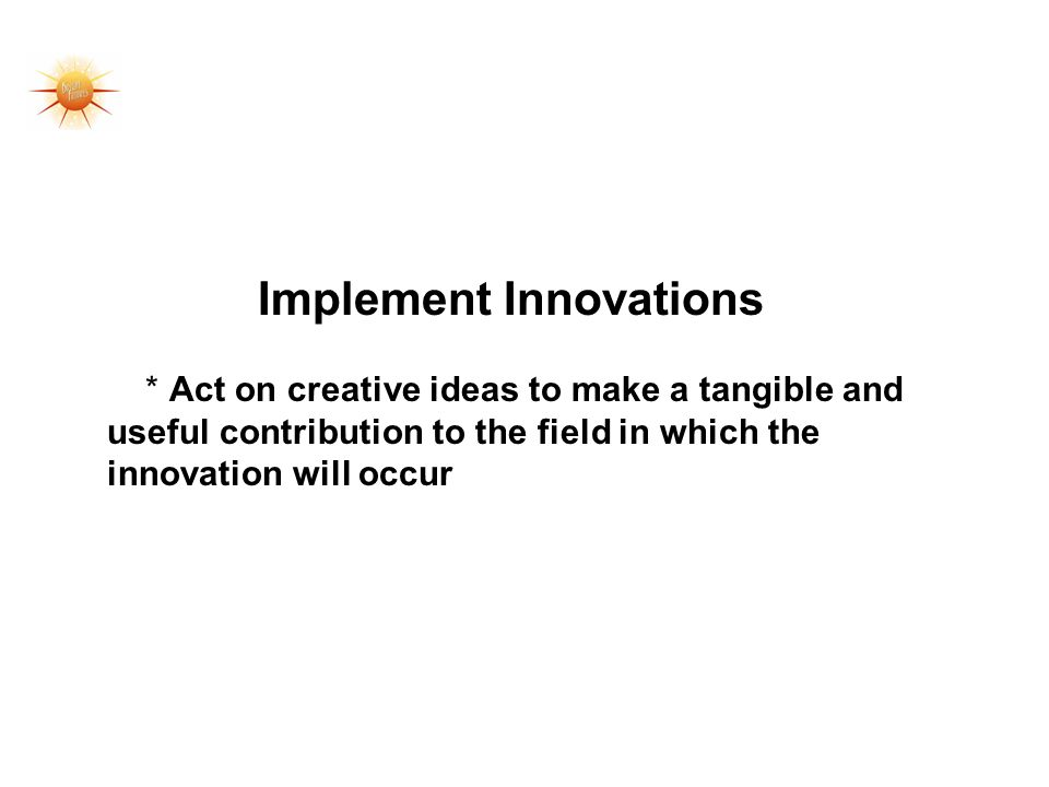 Implement Innovations