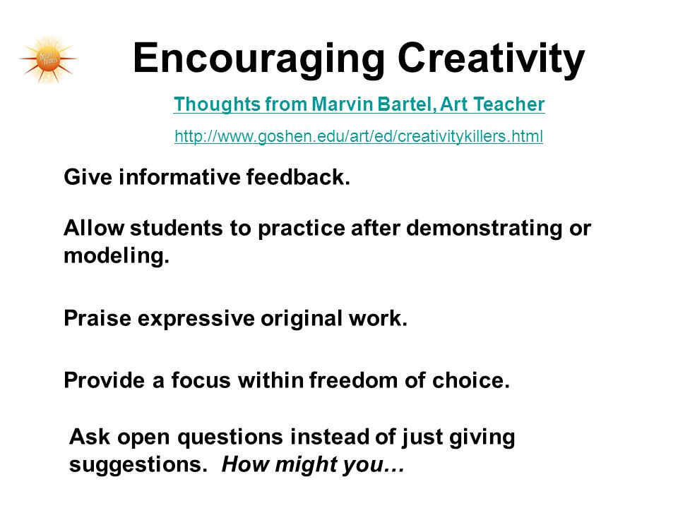 Encouraging Creativity Thoughts from Marvin Bartel, Art Teacher