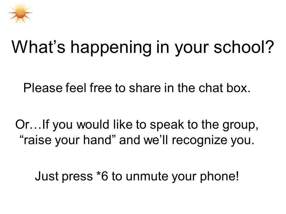 What's happening in your school