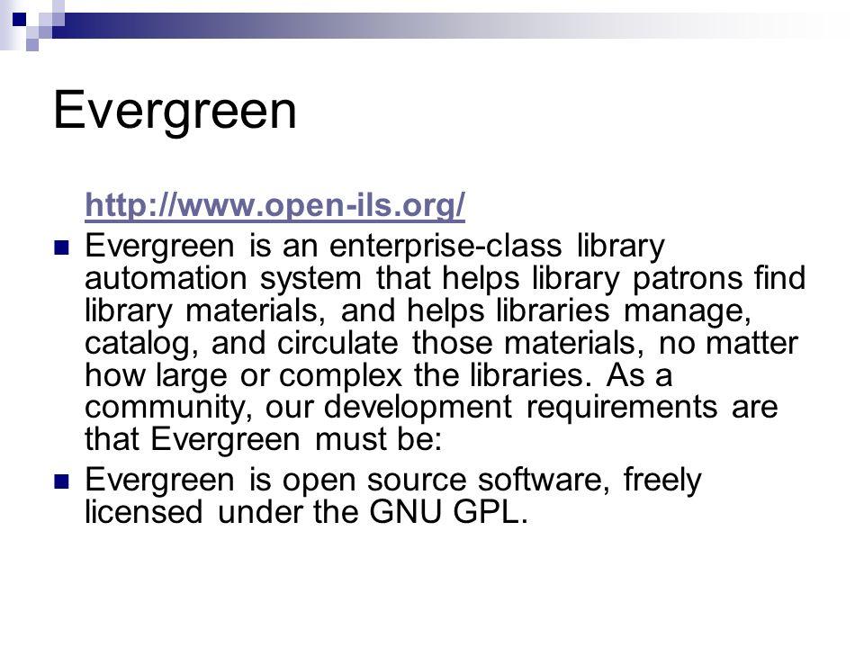 Evergreen http://www.open-ils.org/