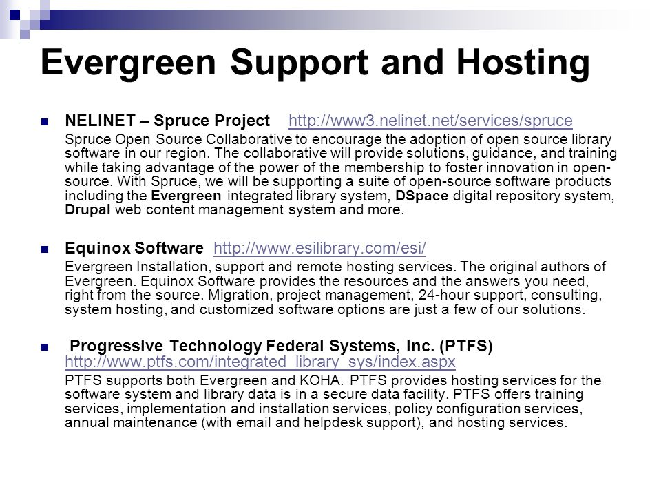 Evergreen Support and Hosting
