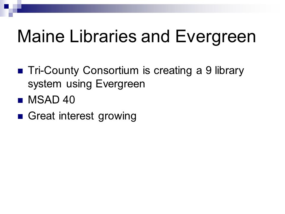 Maine Libraries and Evergreen