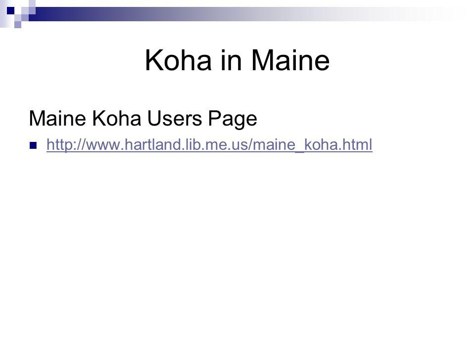 Koha in Maine Maine Koha Users Page