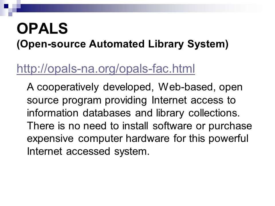 OPALS (Open-source Automated Library System)