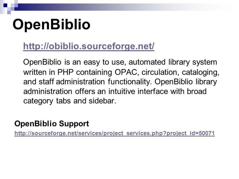 OpenBiblio http://obiblio.sourceforge.net/