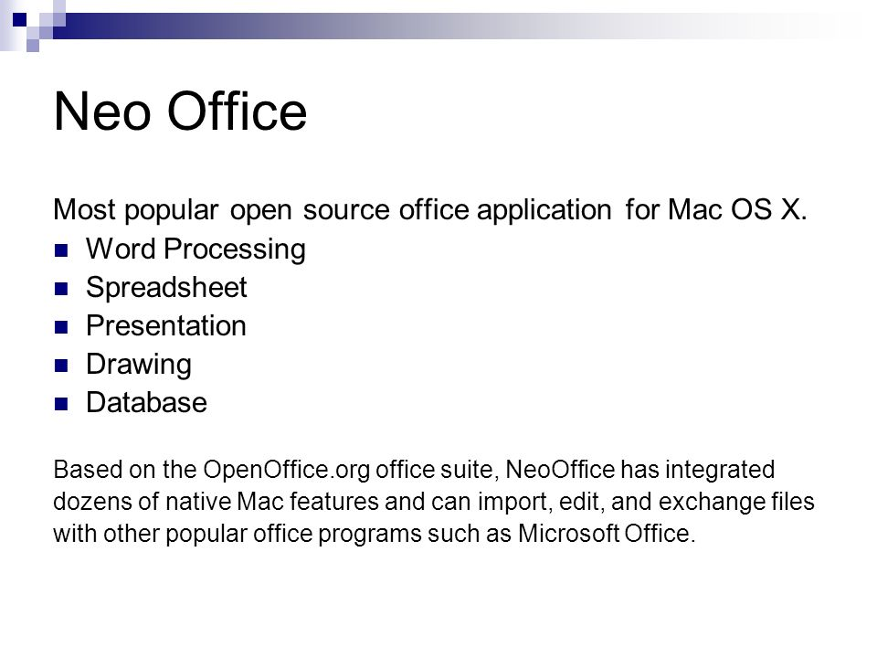 Neo Office Most popular open source office application for Mac OS X.