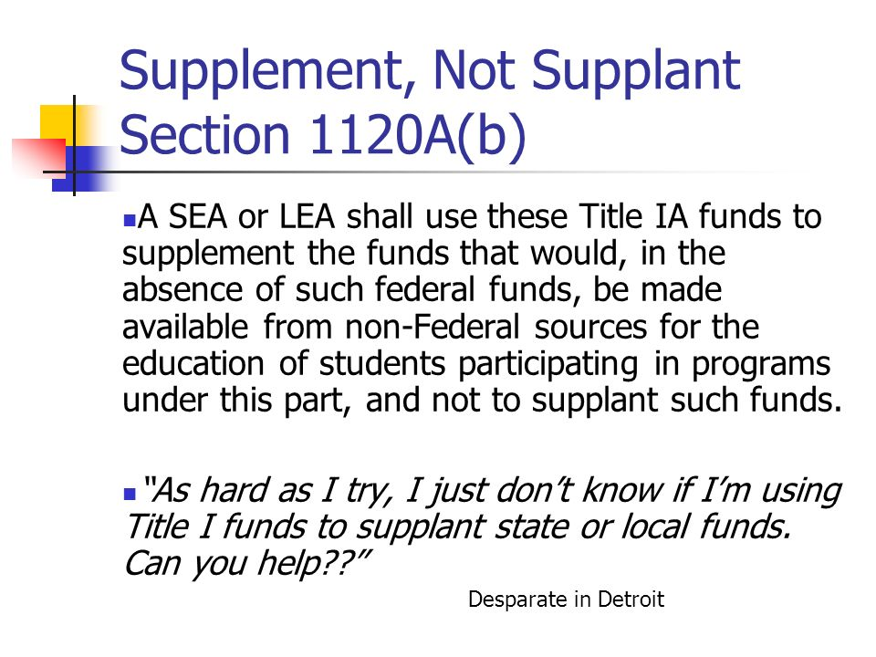 Supplement, Not Supplant Section 1120A(b)