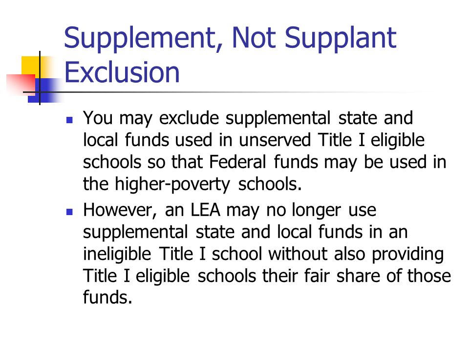Supplement, Not Supplant Exclusion