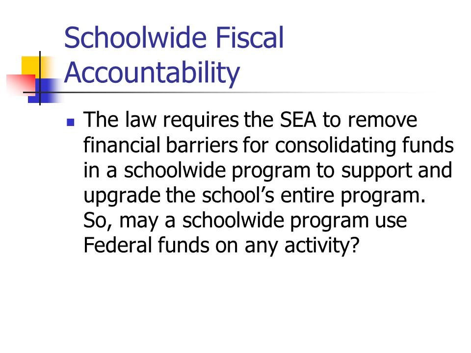 Schoolwide Fiscal Accountability