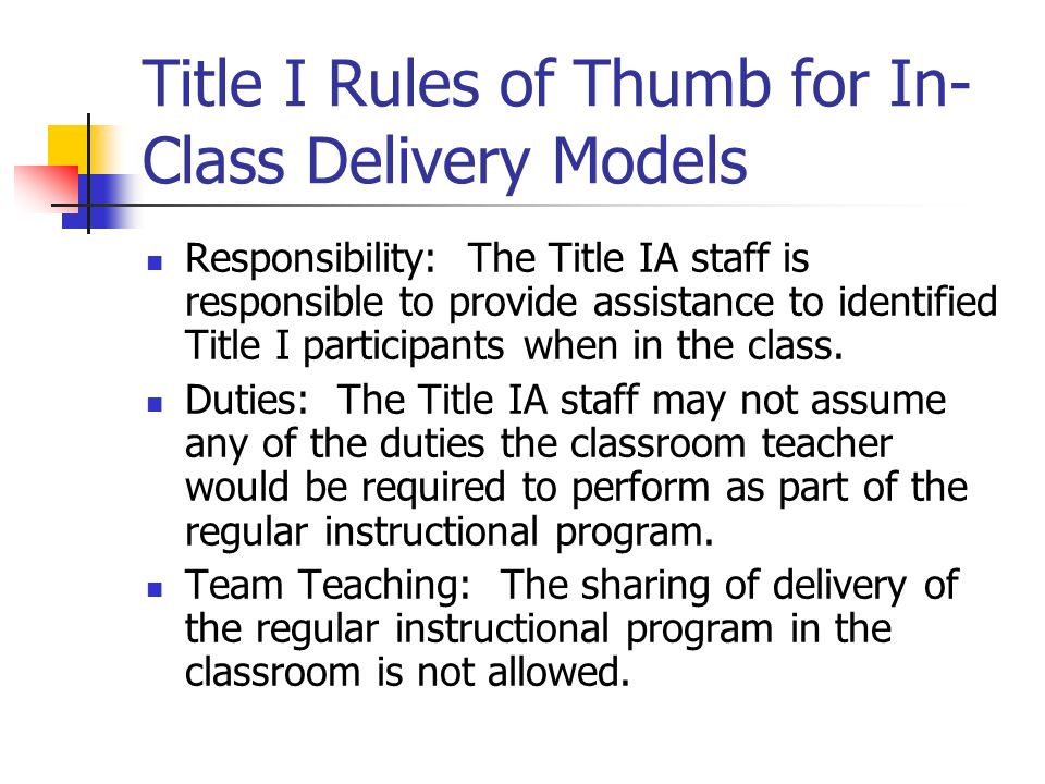 Title I Rules of Thumb for In-Class Delivery Models