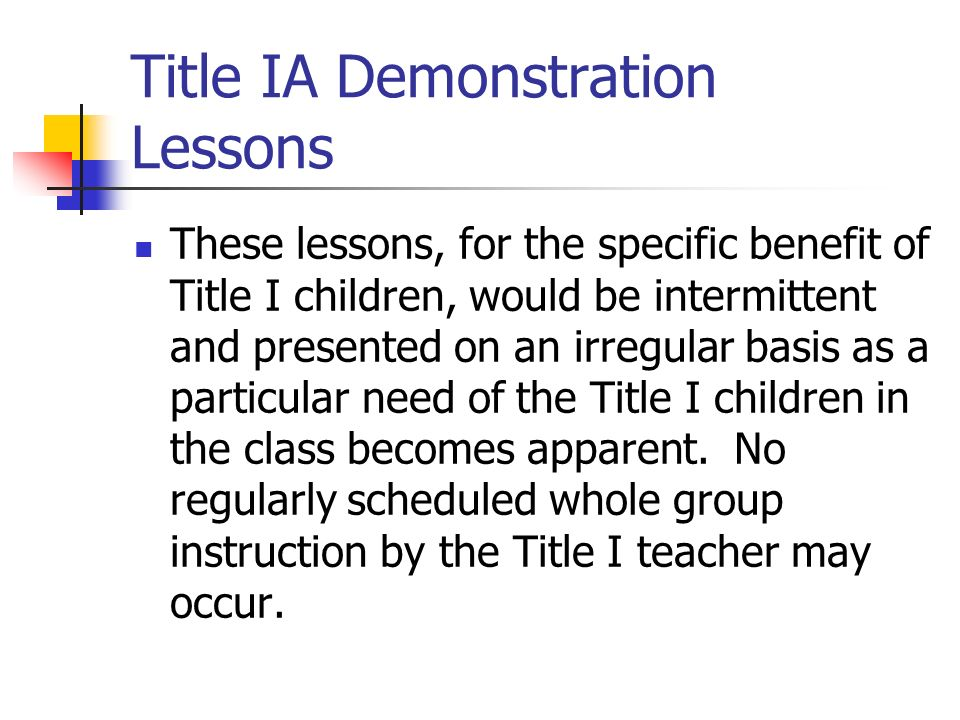 Title IA Demonstration Lessons