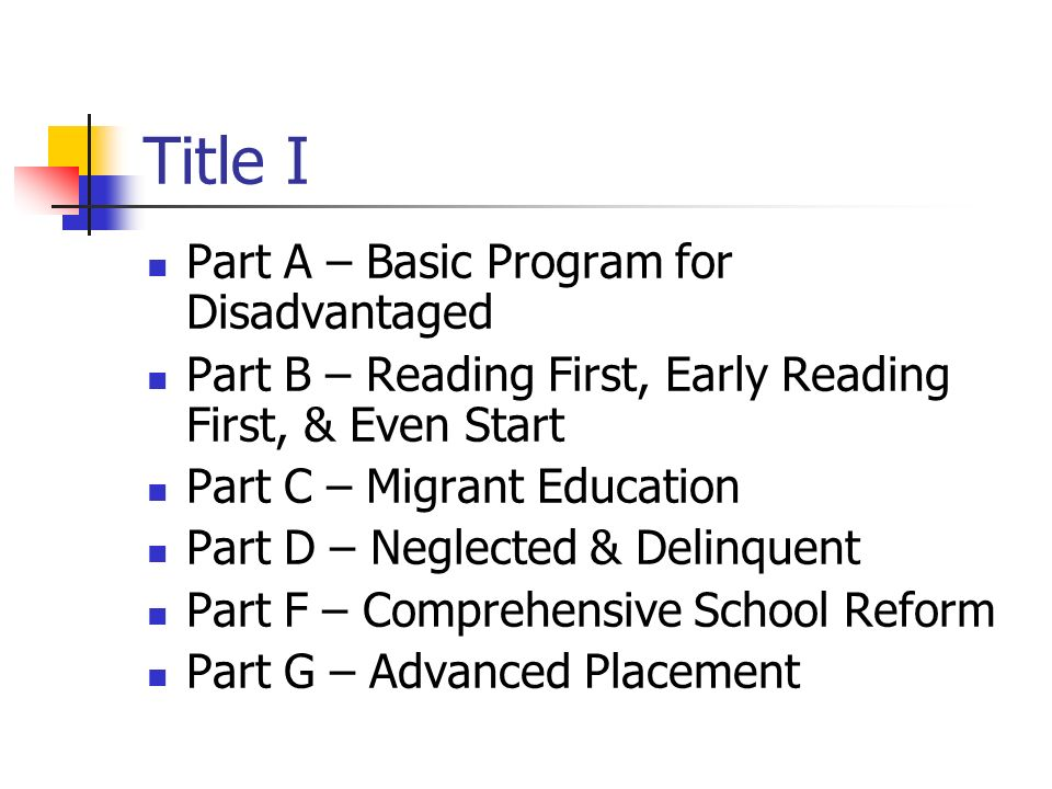 Title I Part A – Basic Program for Disadvantaged