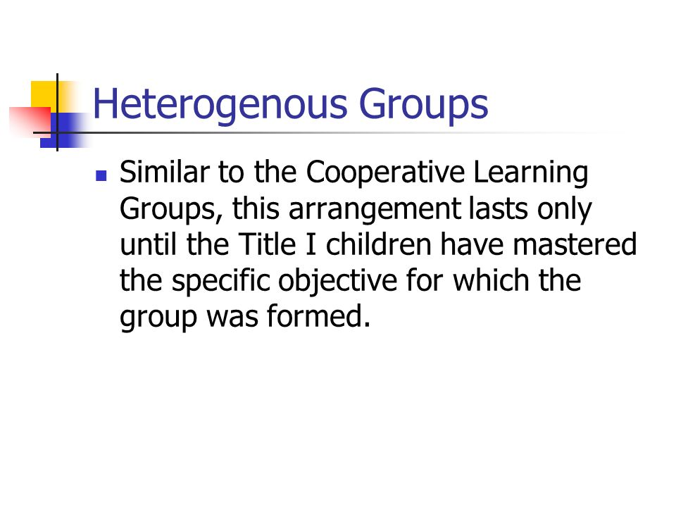 Heterogenous Groups