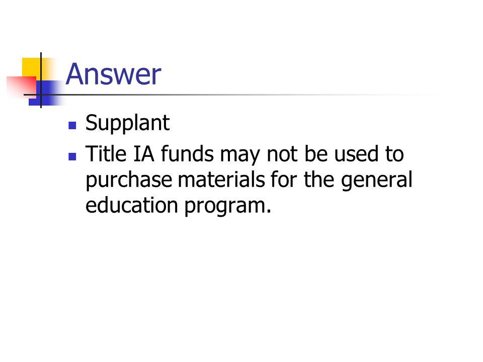 Answer Supplant.