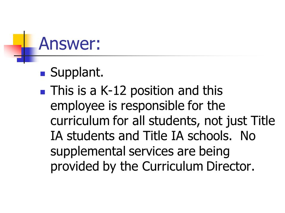 Answer: Supplant.